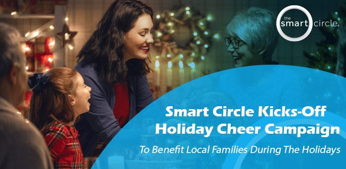 Smart Circle Kicks off Campaign to Bring Holiday Cheer to Local Families in Need