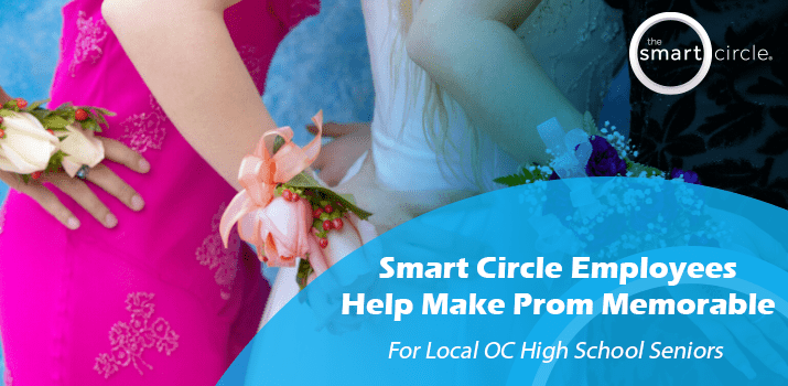 Smart Circle Employees Help Make Local OC High School Seniors Prom Dreams Come True