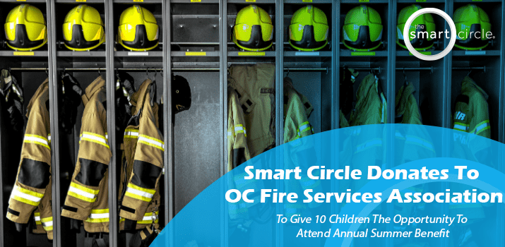 Smart Circle Donates to OC Fire Services Association to Give 10 Children the Opportunity to Attend Annual Summer Benefit