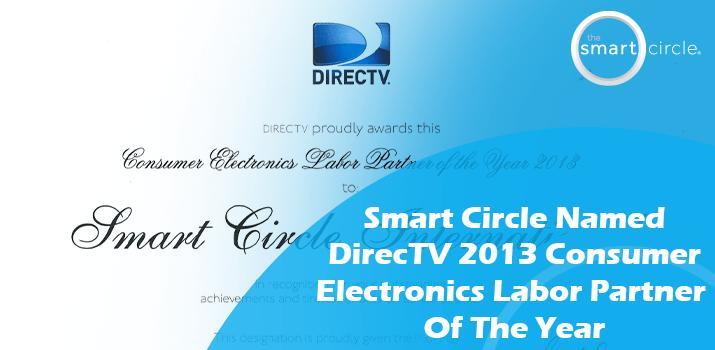 Smart Circle International Named DIRECTV 2013 Consumer Electronics Labor Partner of the Year!