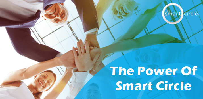 The Power of Smart Circle