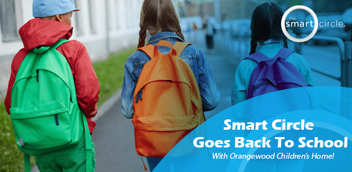 Smart Circle Goes Back to School With Orangewood Children's Home