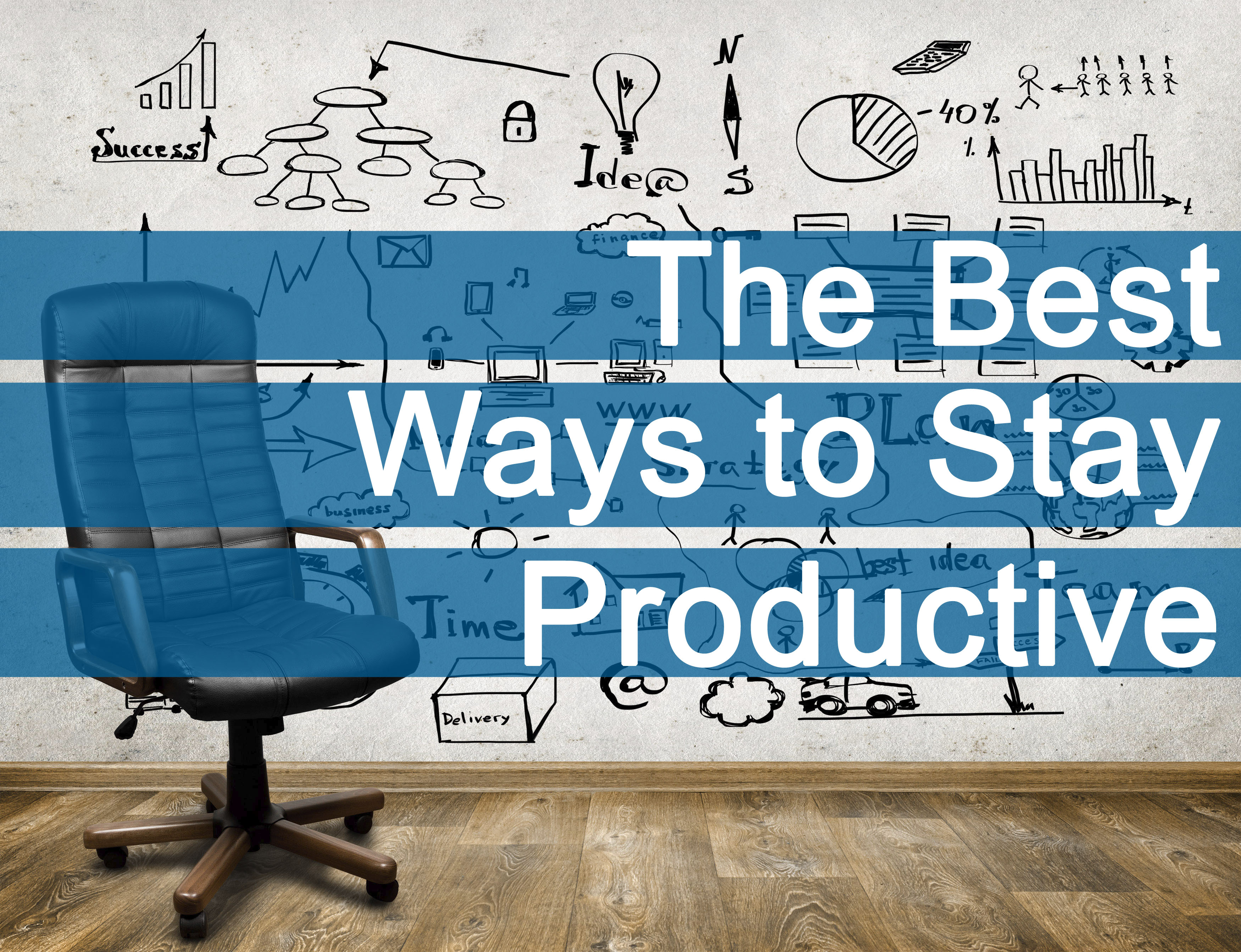 The Best Ways to Stay Productive