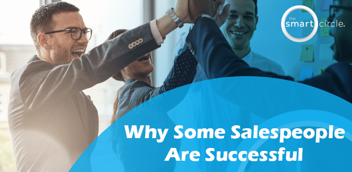 Why Some Salespeople Are So Successful