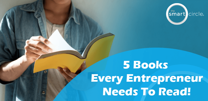 5 Books Every Entrepreneur Needs To Read