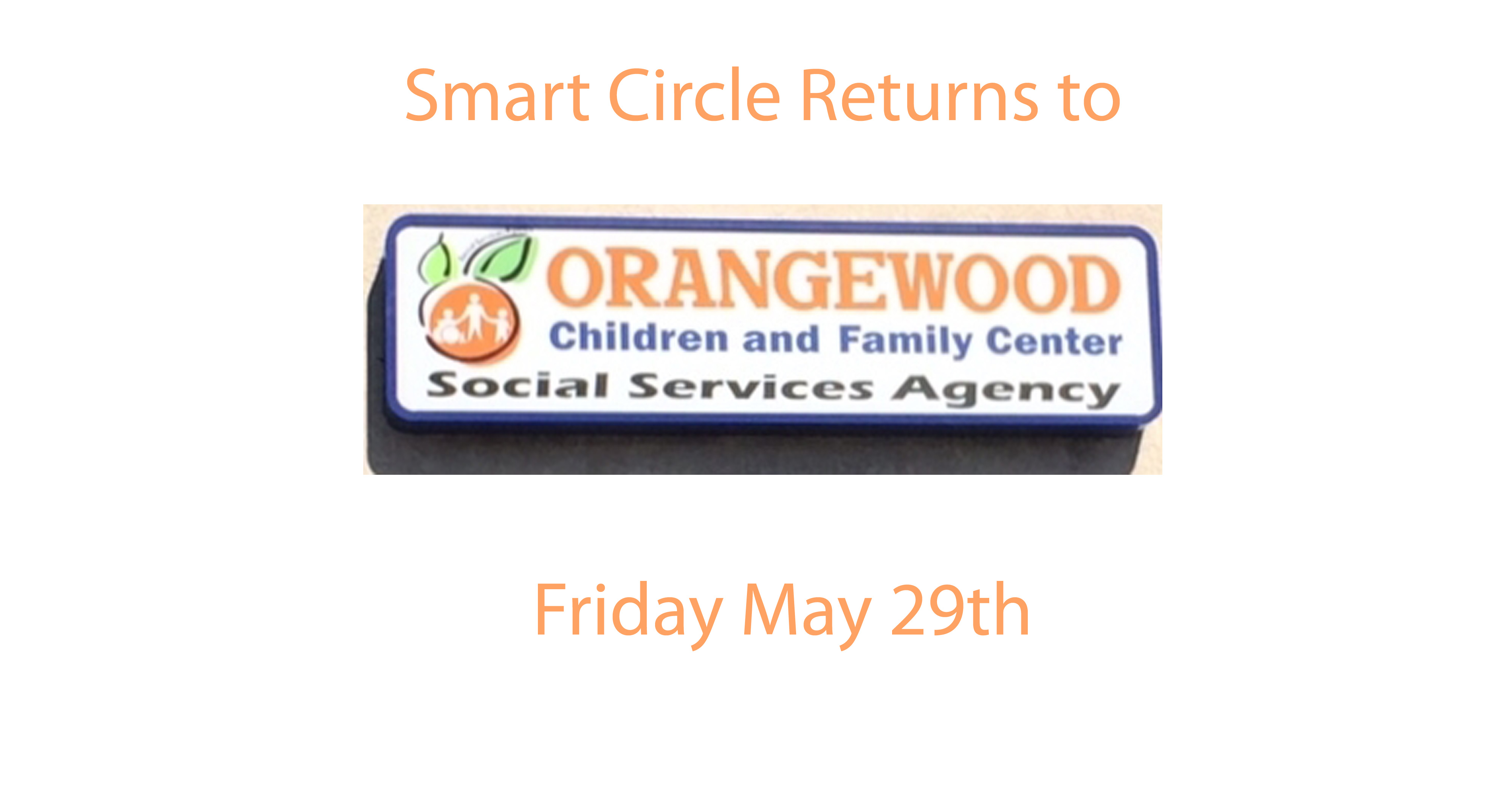 smart circle returns to orangewood