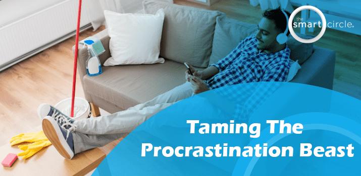 Taming The Procrastination Beast