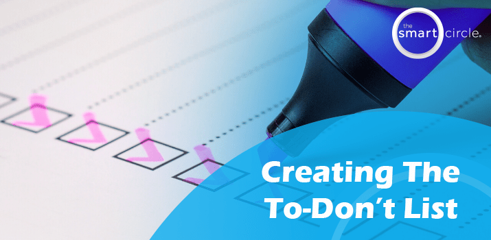 Creating the To-Don't List