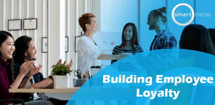 Building Employee Loyalty