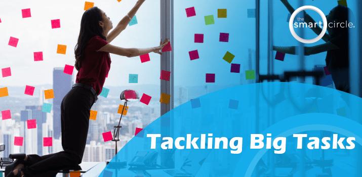 Tackling Big Tasks