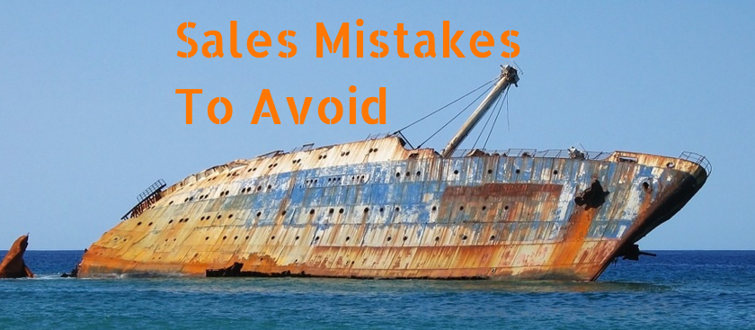 Sales Mistakes To Avoid