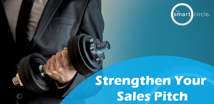 Strengthen Your Sales Pitch