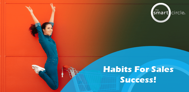 Habits For Sales Success