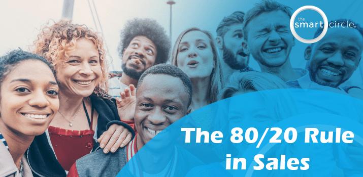 The Eighty/Twenty Rule in Sales