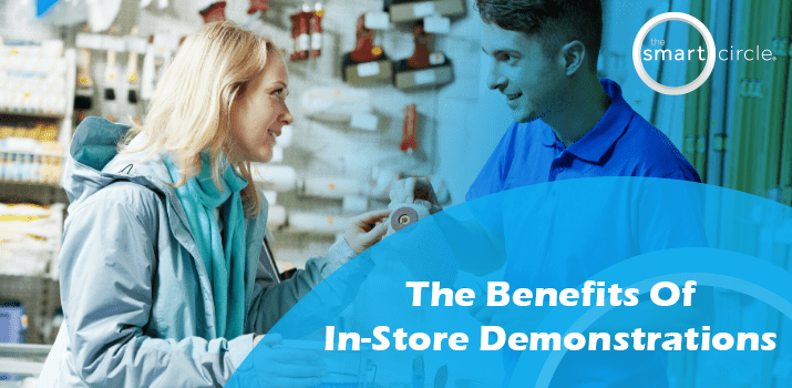 The Many Benefits of In-Store Demos