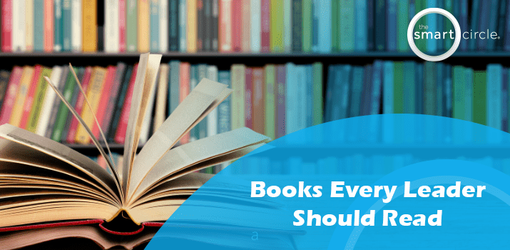 Books Every Leader Should Read