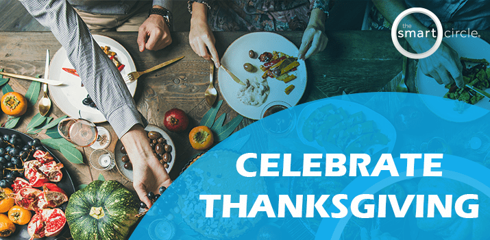 Thank You from Smart Circle,Celebrating Thanksgiving!