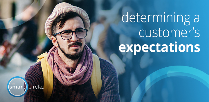 Determining A Customer's Expectations