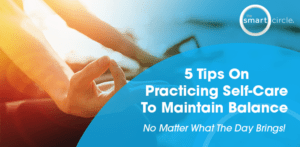 Header_5 Tips on Practicing Self Care